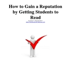 How to Gain a Reputation by Getting Students to Read