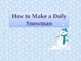 How to Make a Doily Snowman-PowerPoint Presentation