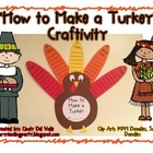 """How to Make a Turkey"": a Thanksgiving Writing Craftivity"