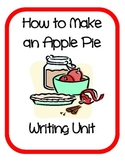 How to Make an Apple Pie Writing Unit