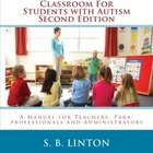How to Set Up a Classroom for Students with Autism (Specia