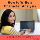 How to Write A Character Analysis and a Rubric for Grading One