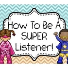 How to be a SUPER Listener! 7 Page Bulletin Board of Tips!