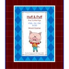 Huff &amp; Puff: The 3 Little Pigs Word Game (FSZL, OU, OW &amp; O
