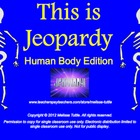 Human Body Jeopardy SMARTboard review game Bones, Joints,