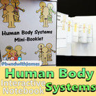 Human Body Systems Graphic Organizers for Interactive Notebooks