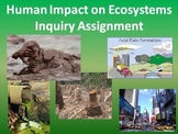 Human Impact on Ecosystems Assignment - Collaborative, Inq
