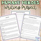 Humane Heroes Writing Assignment
