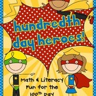 Hundredth Day Heroes! {A 100th Day Celebration}
