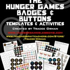 &quot;Hunger Games&quot; Badges/Buttons Activity and Templates