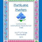 """Hurricane Hunters"" Common Core Informational Nonfiction C"