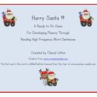Hurry Santa!  A High Frequency Sentence Game for Developin