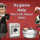 Hygiene Help:   The Truth About Stink