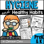 Hygiene and Healthy Habits: Hand Washing, Brushing Teeth a