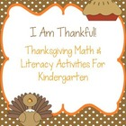 I Am Thankful!  Literacy and Math Activities For Kindergarten