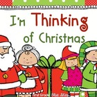 I Am Thinking Christmas! Graphic Organizers for the Holidays!