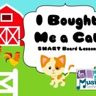 I Bought Me a Cat SMART Board Lesson