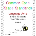 &quot;I CAN&quot; Statements for Common Core Standards Language Arts Gr. 2