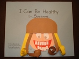 I Can Be Healthy Theme Book