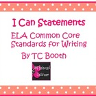 I Can Common Core Writing Statements