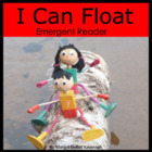 I Can Float: A Level 2-3 Emergent Guided Reading Book