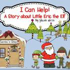 I Can Help!  A Story About Eric the Elf