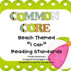 """I Can"" Reading Standards for the First Grade CCSS- Beach"