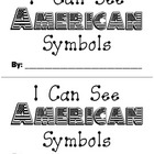 I Can See American Symbols {Emergent Reader} Book