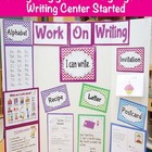 Writing Center Starter Kit Set Printables I Can Work On Wr