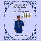 I Don't Belong Here - Ghosts of Buffalo Soldiers and Arizo