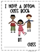 I Have A Dream Class Book- Freebie