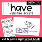 "Interactive Sight Word Reader ""I Have Valentine Treats"""