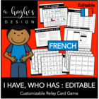 I Have, Who Has Card Game: French (Customize and Print)