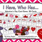 I Have, Who Has Card Game: Valentine's Day