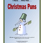 I Have. .  Who Has. . . Christmas Puns Game