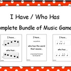 I Have / Who Has Complete Bundle of Music Games