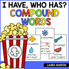 I Have, Who Has-Compound Words and Pictures