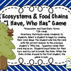 I Have, Who Has Ecosystems and Food Chains
