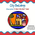I Have, Who Has? Game - City Buildings - Descriptions