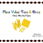 &quot;I Have, Who Has?&quot; Game - Place Value - Tens and Ones (Mat