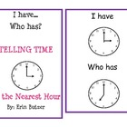 I Have, Who Has Game: Telling Time to the Hour