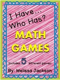 I Have, Who Has Math Games {5 different games}