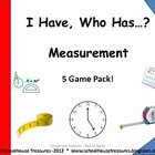 I Have, Who Has...? Measurement - A Set of 5 Games!