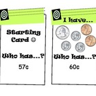 &quot;I Have, Who Has?&quot; Money Game (CCSS - Adding Quarters, Dim