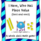 Place Value Game-I Have, Who Has Place Value (Tens and One