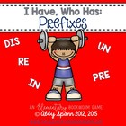 I Have, Who Has? Prefixes