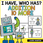 I Have, Who Has-Robot Addition (10 More)