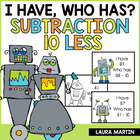 I Have, Who Has-Robot Subtraction (10 Less)