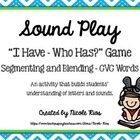 I Have, Who Has - Segmenting and Blending  CVC Words Learning Set
