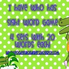 I Have Who Has Sight Word Edition